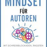 """Cover der deutschen Ausgabe """"Mindset für Autoren"""""""